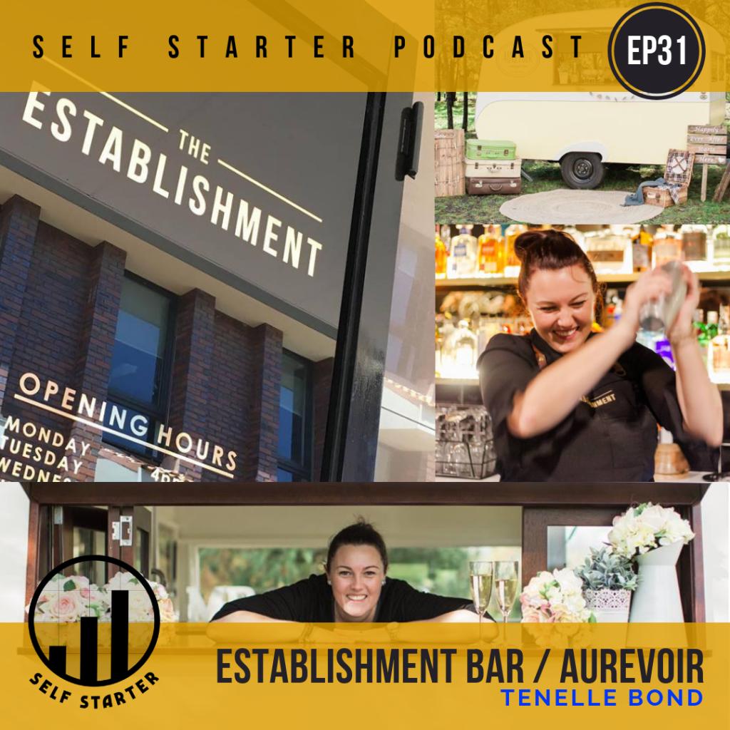 Tenelle Bond - The Establishment Bar - Self Starter Podcast