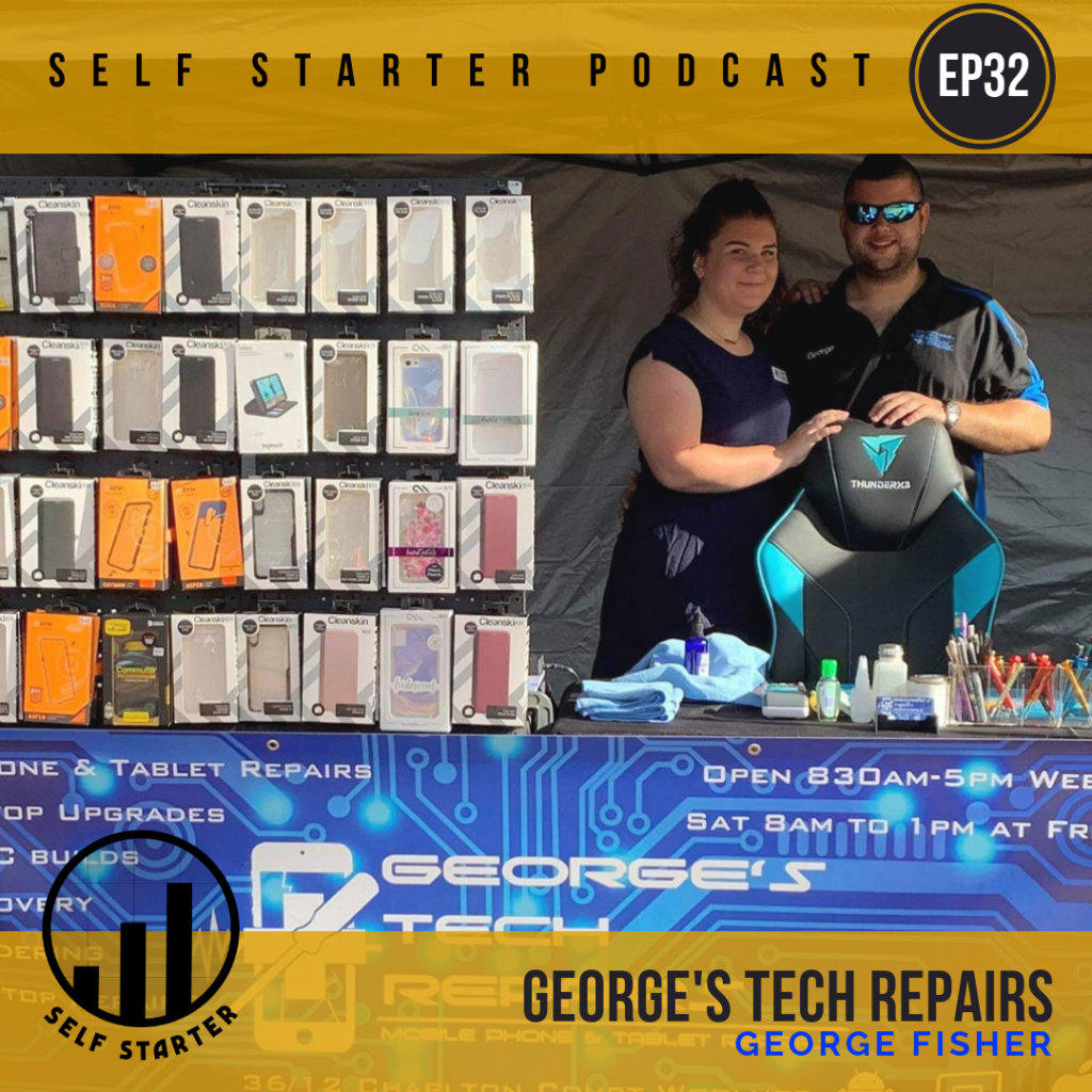 Georges Tech Repairs Darwin - Self Starter Podcast - George Fisher