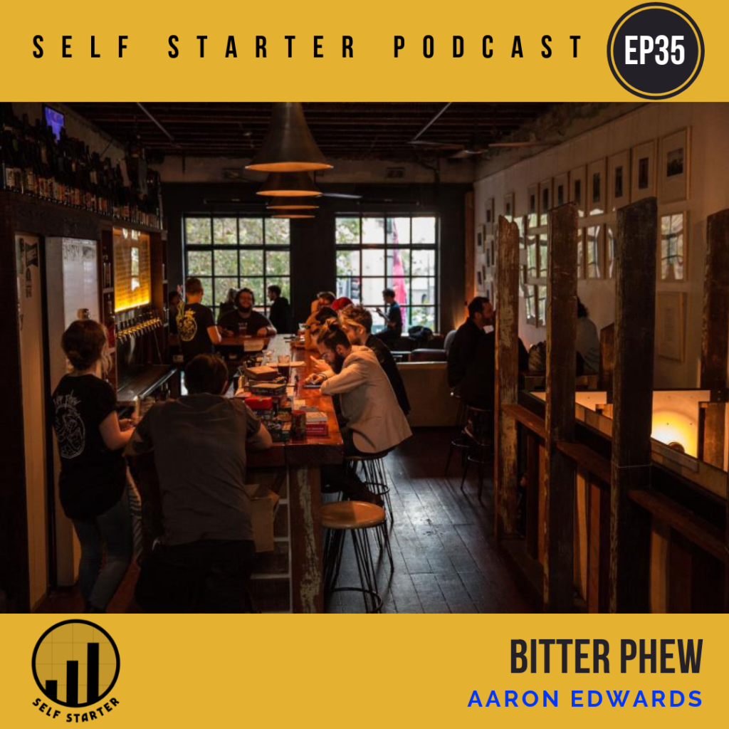 Episode 35 – Crafting Loyalty with Bitter Phew, Sydney
